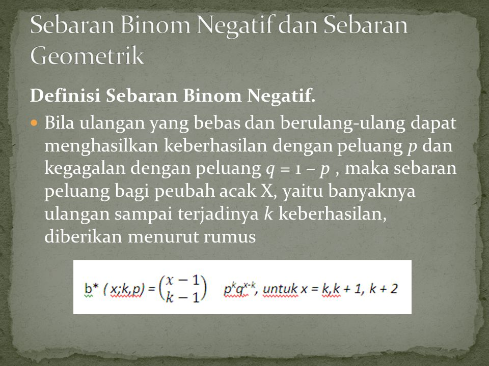 Sebaran Binom Negatif dan Sebaran Geometrik