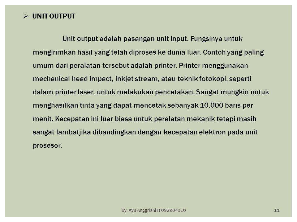 UNIT OUTPUT