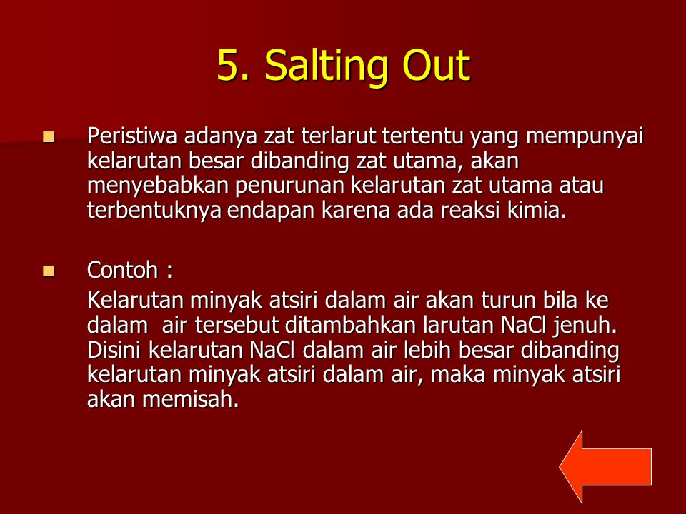 5. Salting Out