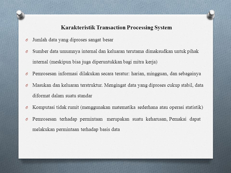 Karakteristik Transaction Processing System