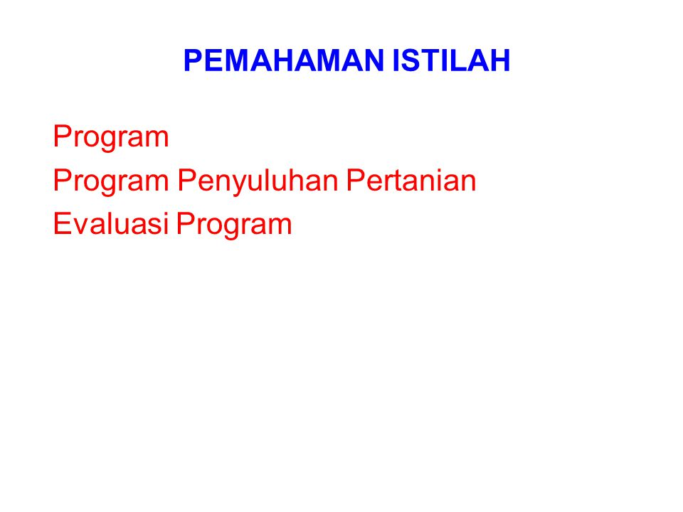Program Program Penyuluhan Pertanian Evaluasi Program