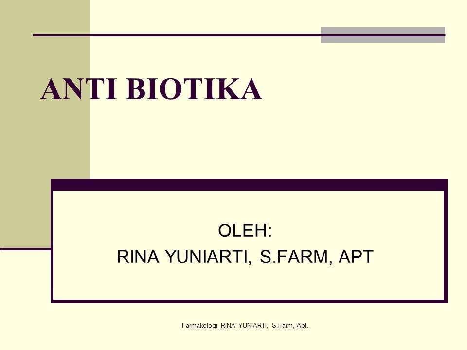 OLEH: RINA YUNIARTI, S.FARM, APT