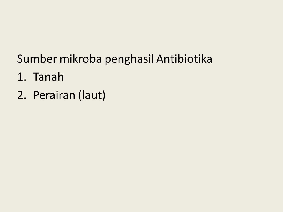 Sumber mikroba penghasil Antibiotika