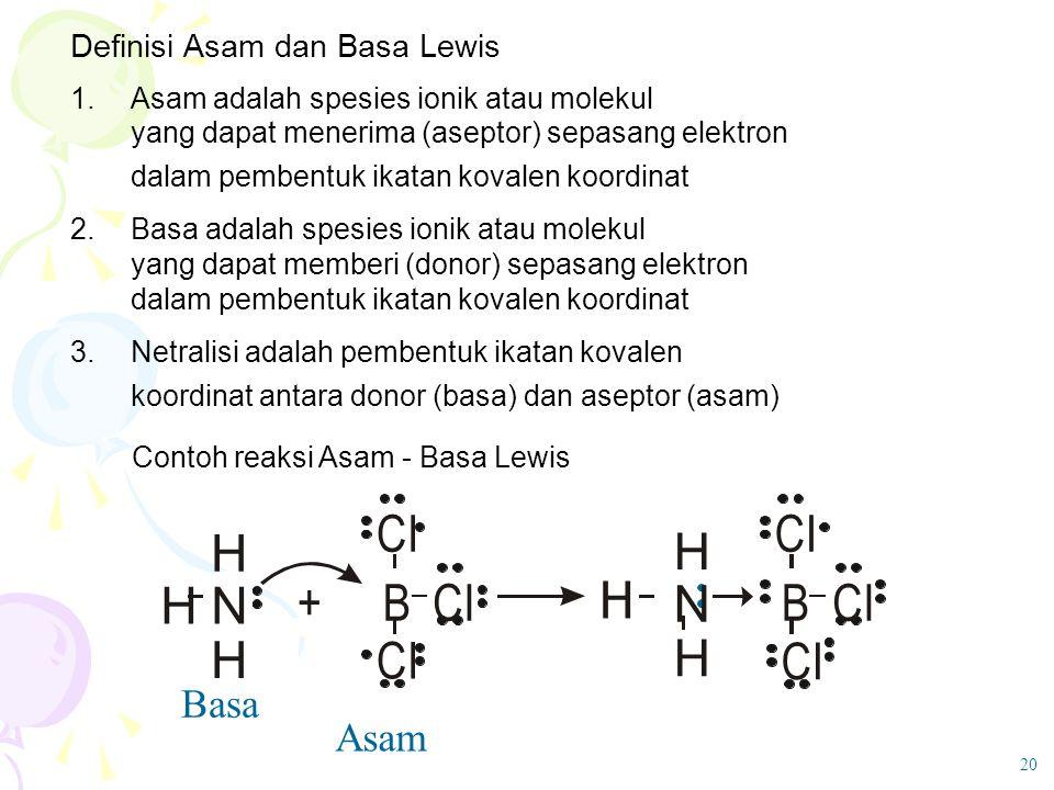 + H N B CI Basa Asam Definisi Asam dan Basa Lewis 1.