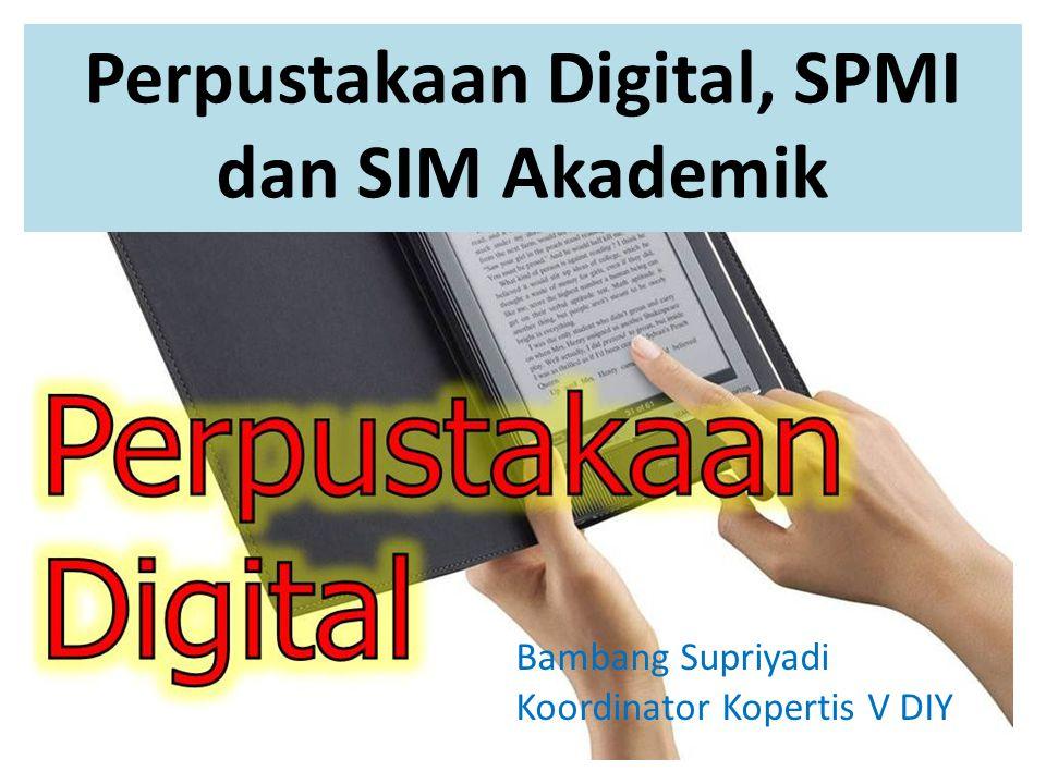 Perpustakaan Digital, SPMI dan SIM Akademik
