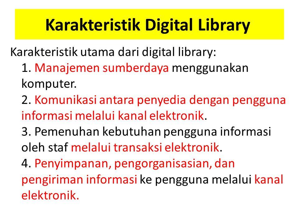 Karakteristik Digital Library