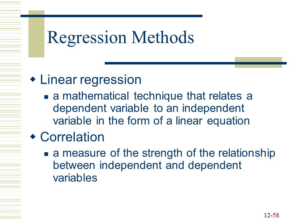 Regression Methods Linear regression Correlation