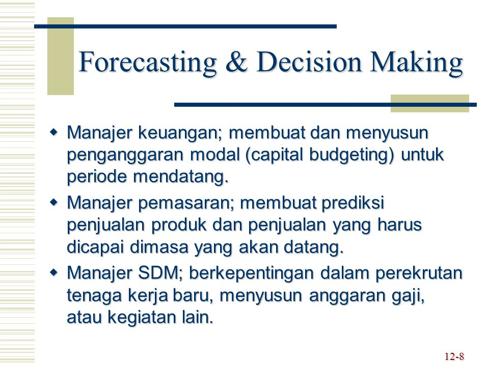 Forecasting & Decision Making
