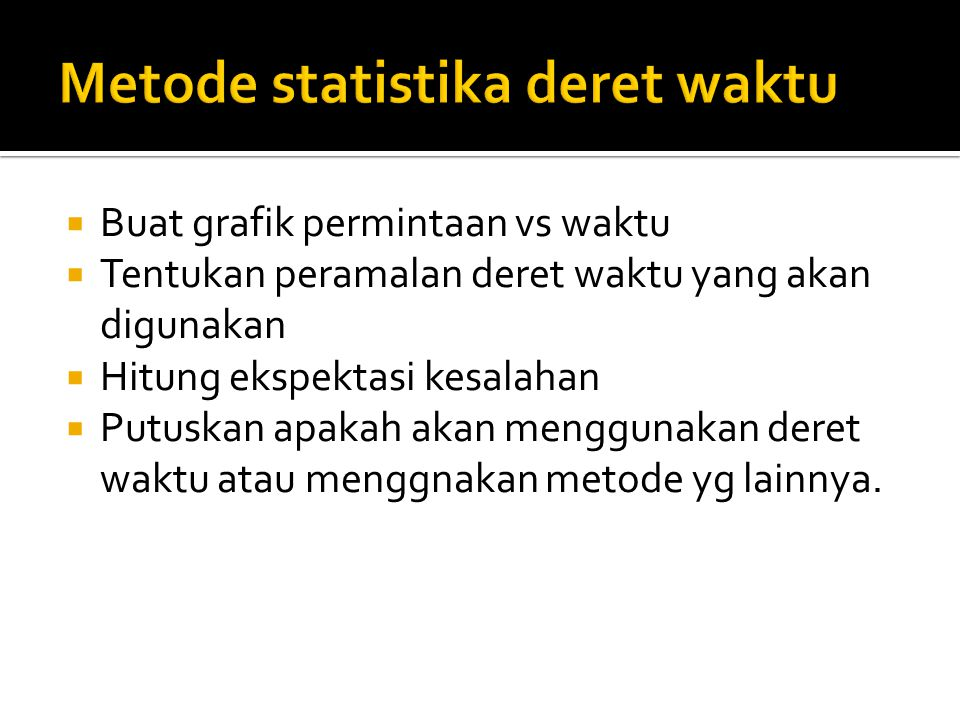 Metode statistika deret waktu