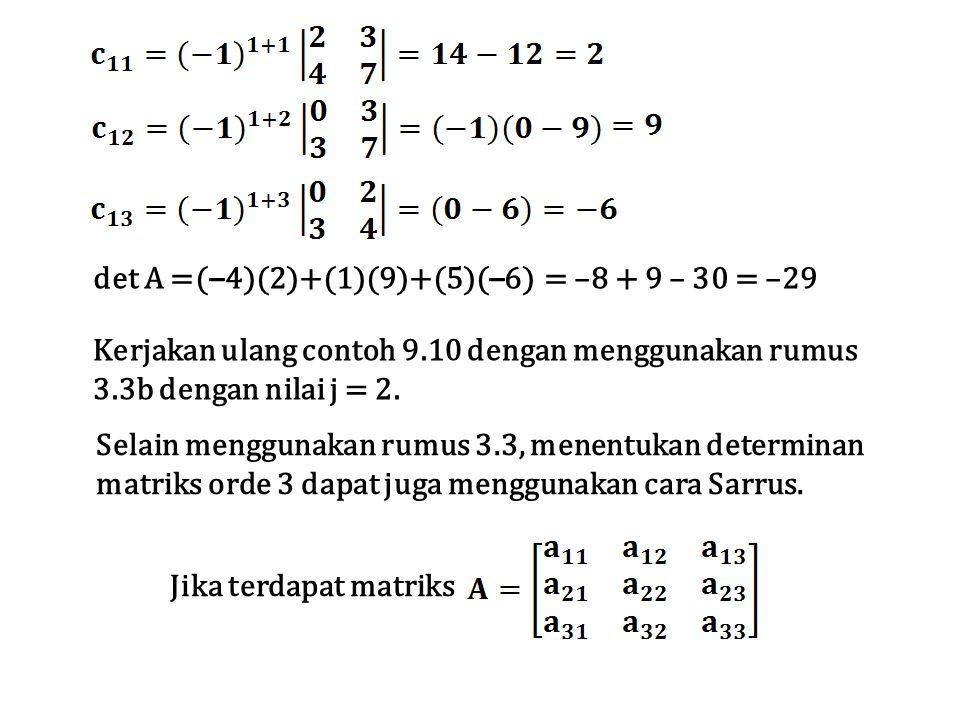 det A =(–4)(2)+(1)(9)+(5)(–6)
