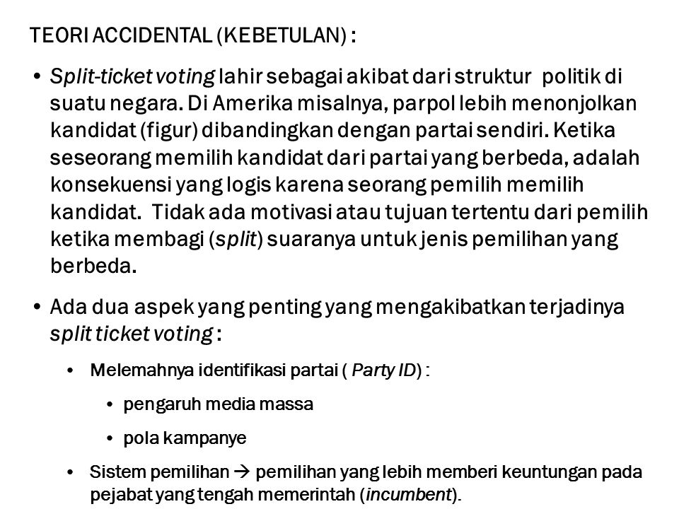 TEORI ACCIDENTAL (KEBETULAN) :