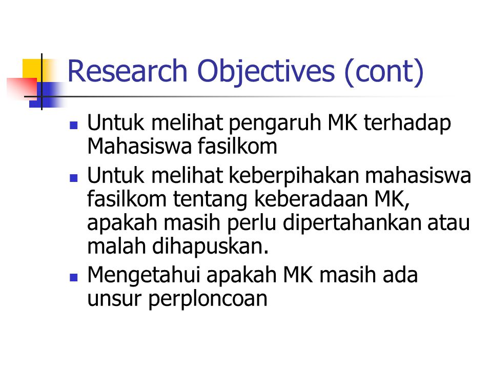 Research Objectives (cont)