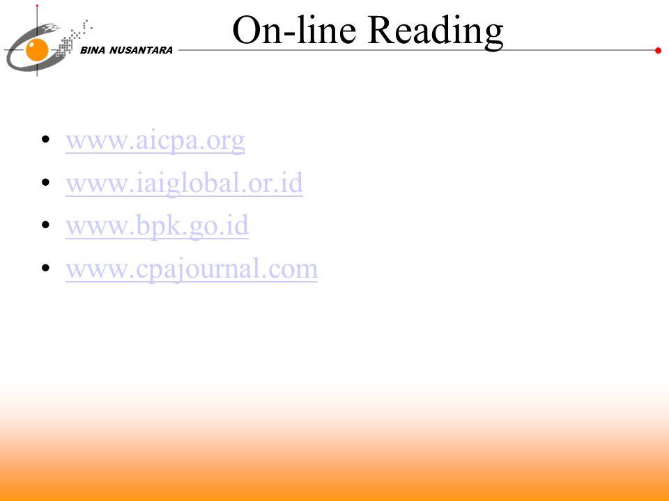 On-line Reading www.aicpa.org www.iaiglobal.or.id www.bpk.go.id