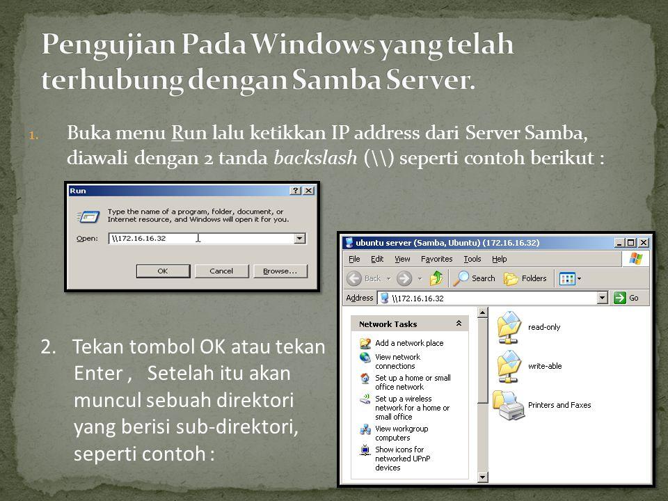 Pengujian Pada Windows yang telah terhubung dengan Samba Server.