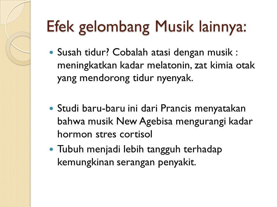Efek gelombang Musik lainnya: