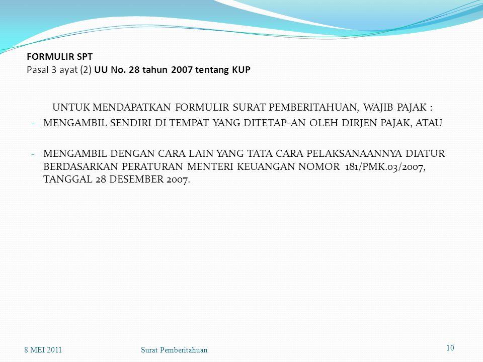 FORMULIR SPT Pasal 3 ayat (2) UU No. 28 tahun 2007 tentang KUP