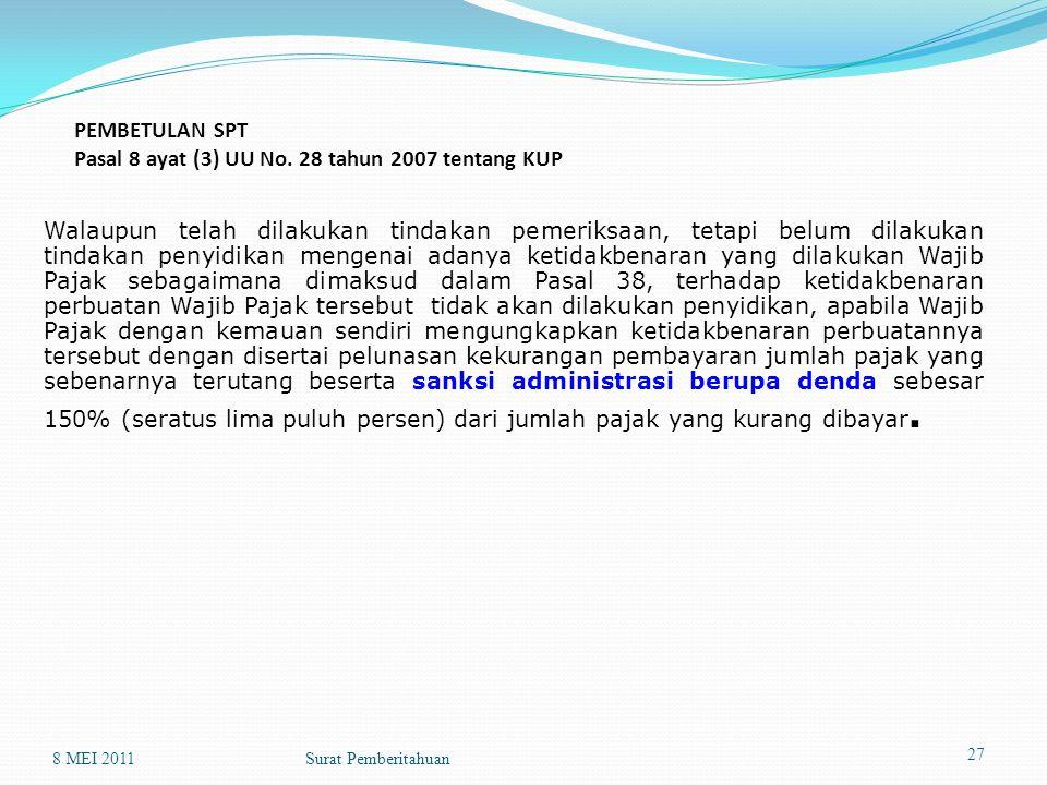 PEMBETULAN SPT Pasal 8 ayat (3) UU No. 28 tahun 2007 tentang KUP