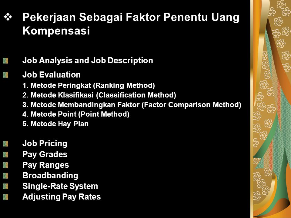 Pekerjaan Sebagai Faktor Penentu Uang Kompensasi