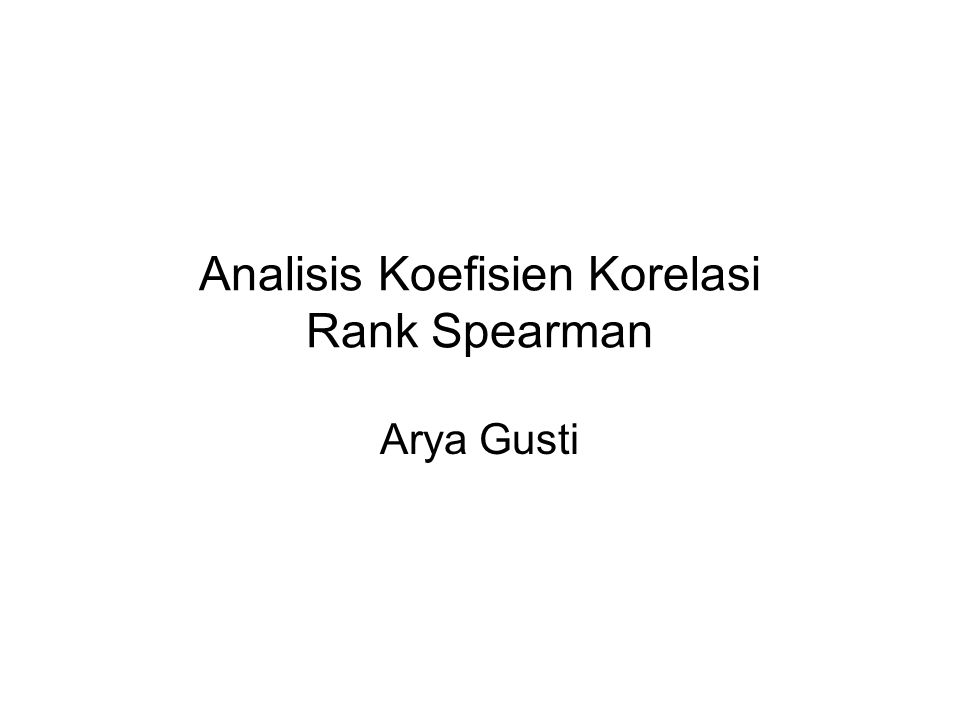 Analisis Koefisien Korelasi Rank Spearman