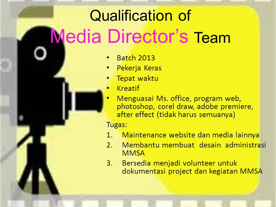 Qualification of Media Director's Team