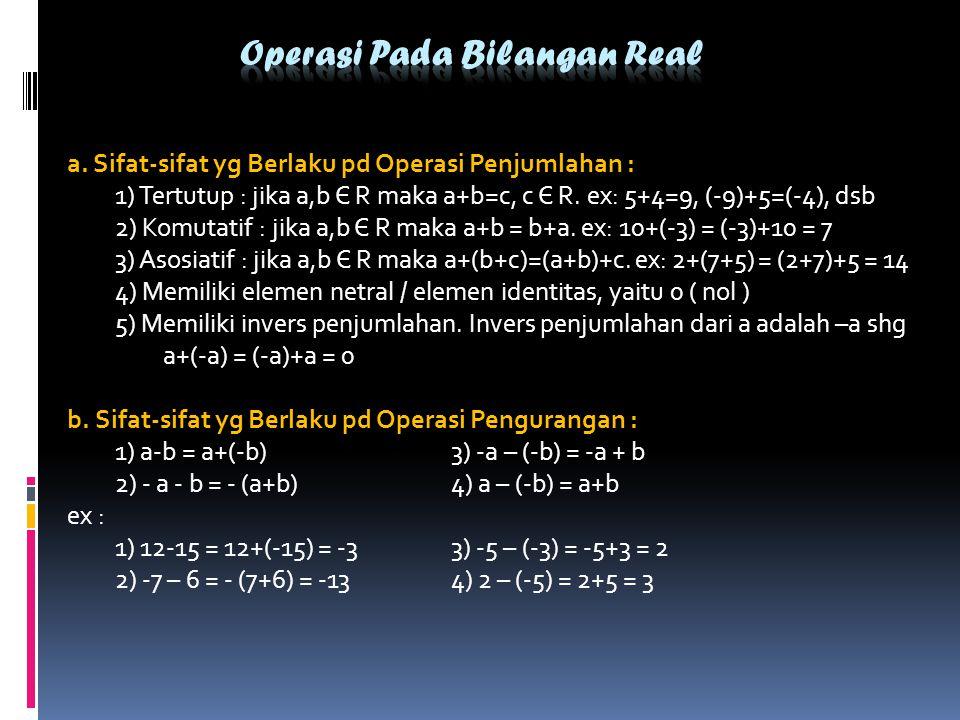 Operasi Pada Bilangan Real