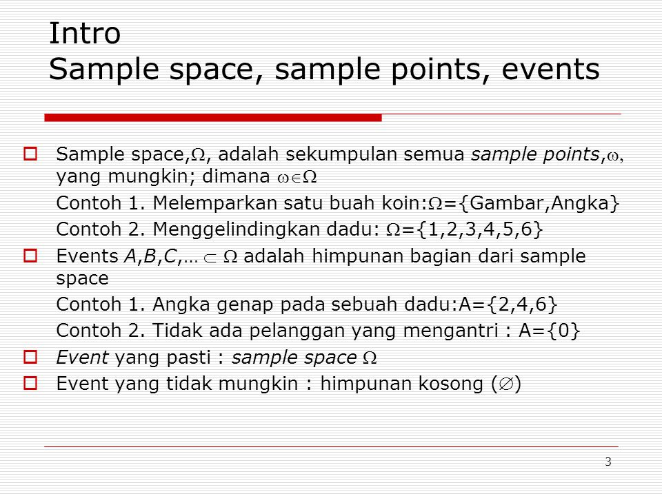Intro Sample space, sample points, events
