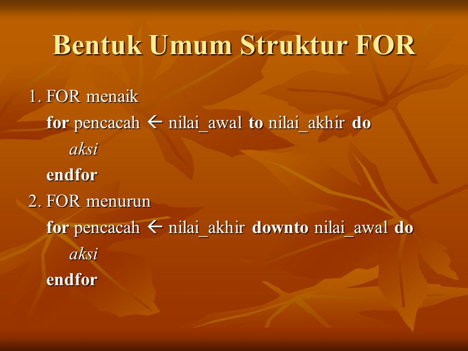 Bentuk Umum Struktur FOR