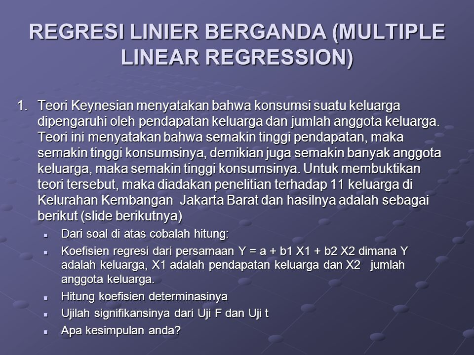 REGRESI LINIER BERGANDA (MULTIPLE LINEAR REGRESSION)