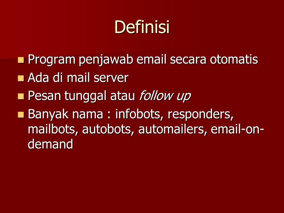 Definisi Program penjawab email secara otomatis Ada di mail server