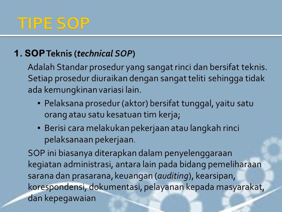 TIPE SOP 1. SOP Teknis (technical SOP)