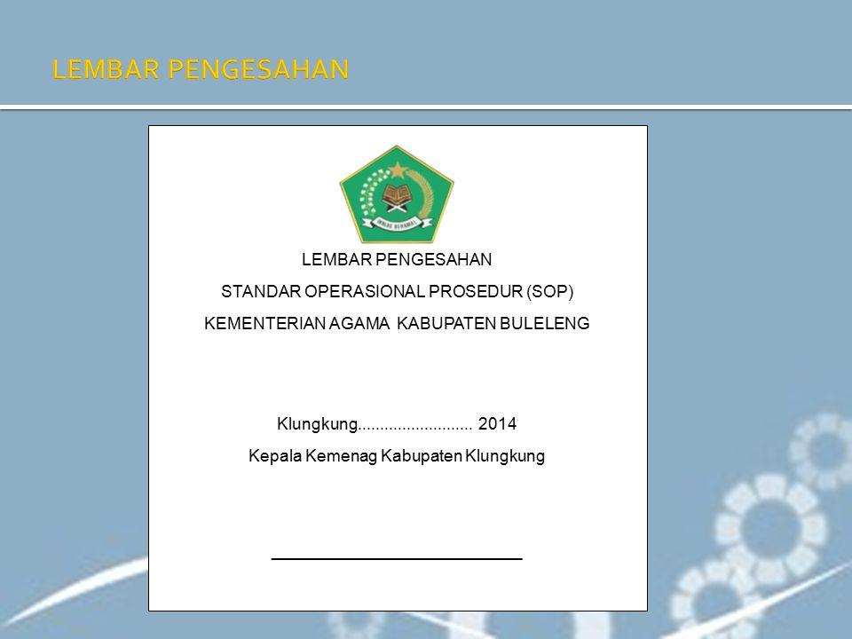 LEMBAR PENGESAHAN LEMBAR PENGESAHAN STANDAR OPERASIONAL PROSEDUR (SOP)