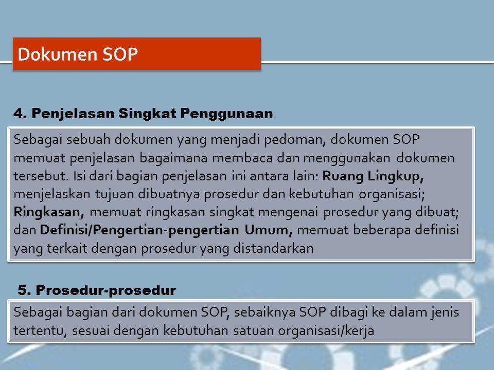 Dokumen SOP 4. Penjelasan Singkat Penggunaan.