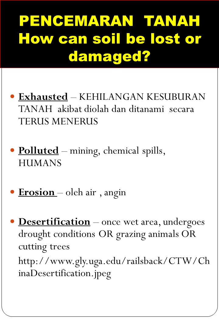 PENCEMARAN TANAH How can soil be lost or damaged