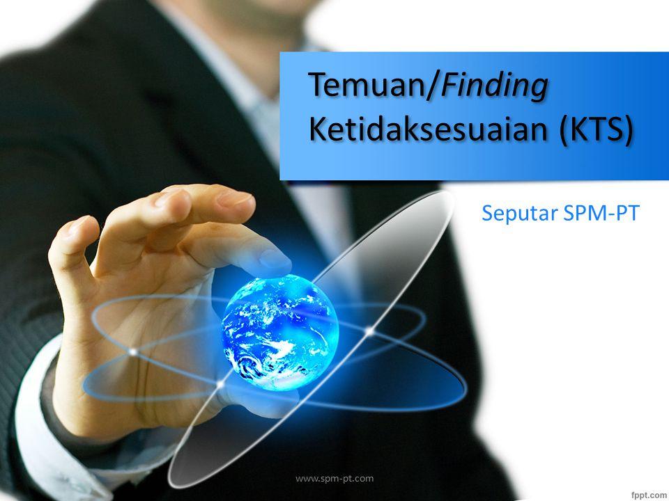 Temuan/Finding Ketidaksesuaian (KTS)