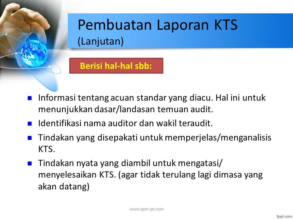 Pembuatan Laporan KTS (Lanjutan)