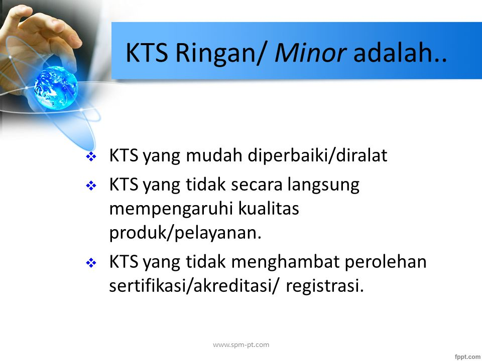 KTS Ringan/ Minor adalah..