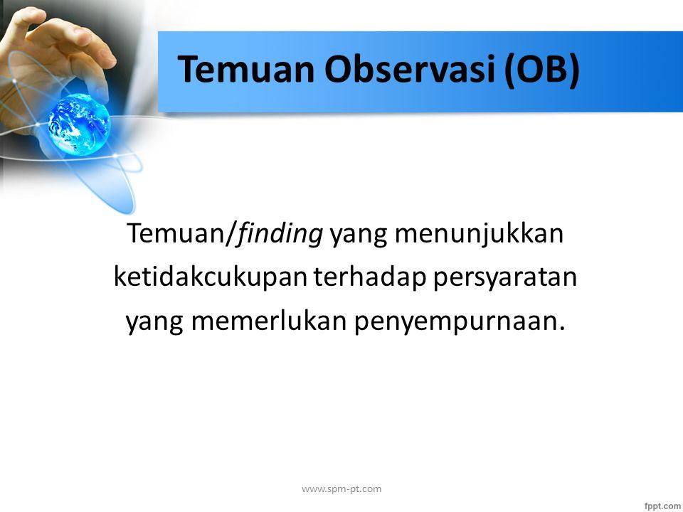 Temuan Observasi (OB) Temuan/finding yang menunjukkan