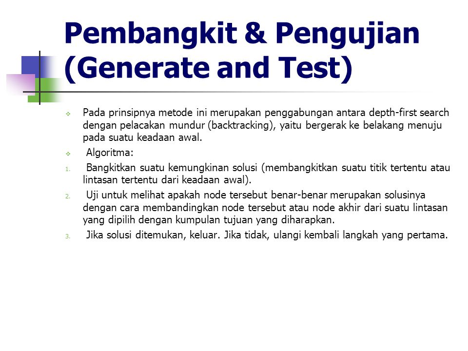 Pembangkit & Pengujian (Generate and Test)
