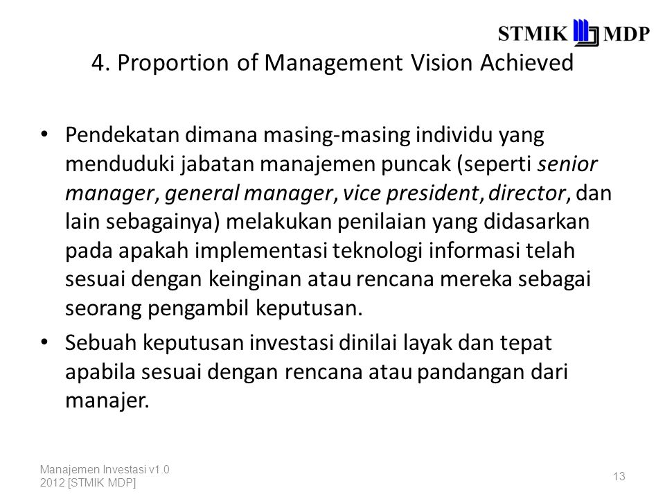 4. Proportion of Management Vision Achieved