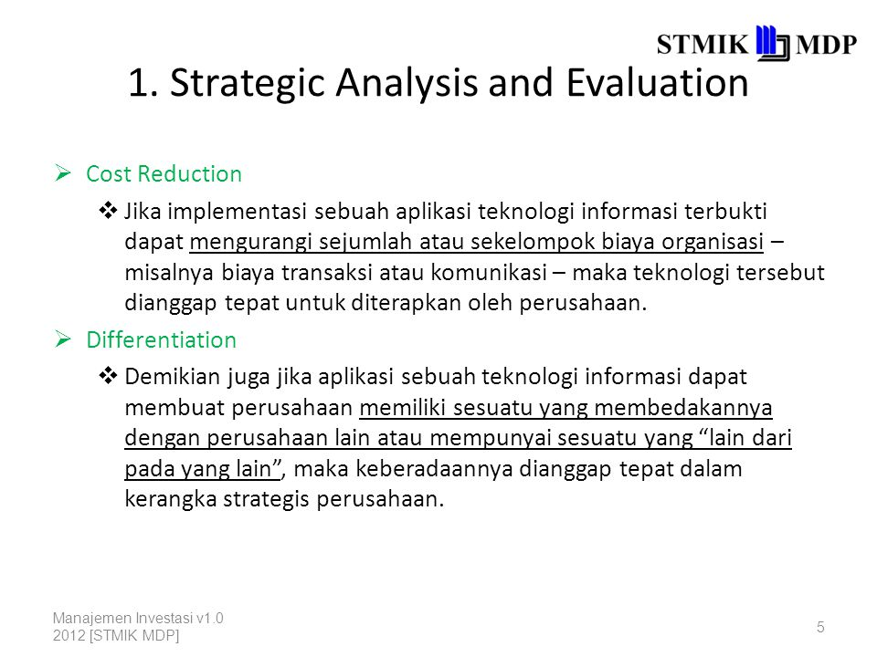1. Strategic Analysis and Evaluation