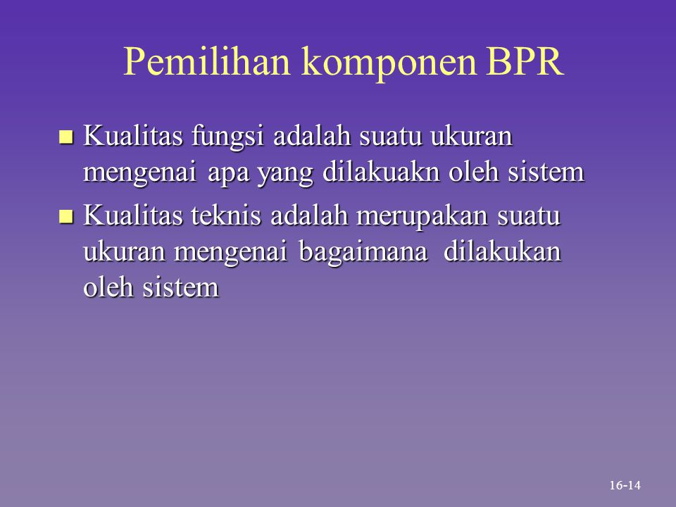 Pemilihan komponen BPR