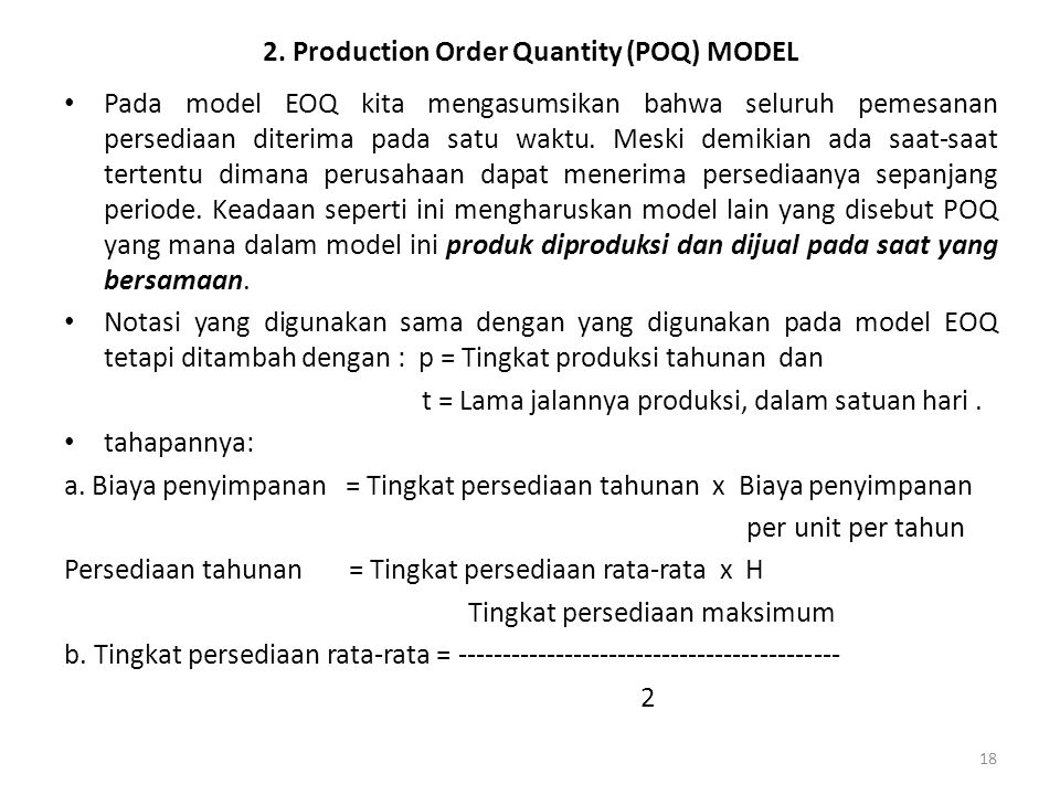 2. Production Order Quantity (POQ) MODEL