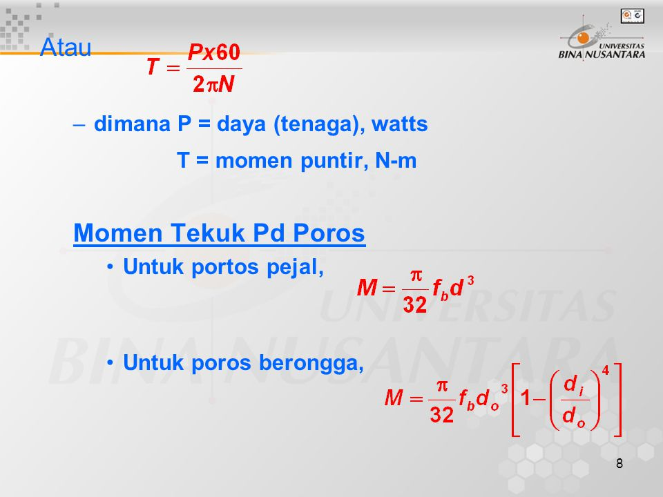 Atau Momen Tekuk Pd Poros dimana P = daya (tenaga), watts