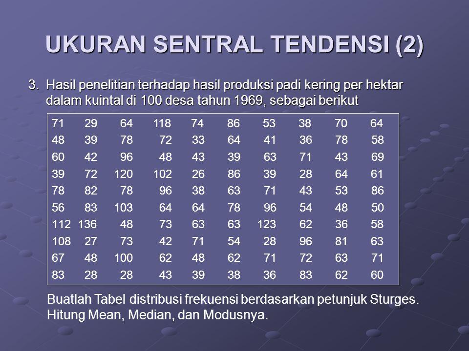 UKURAN SENTRAL TENDENSI (2)