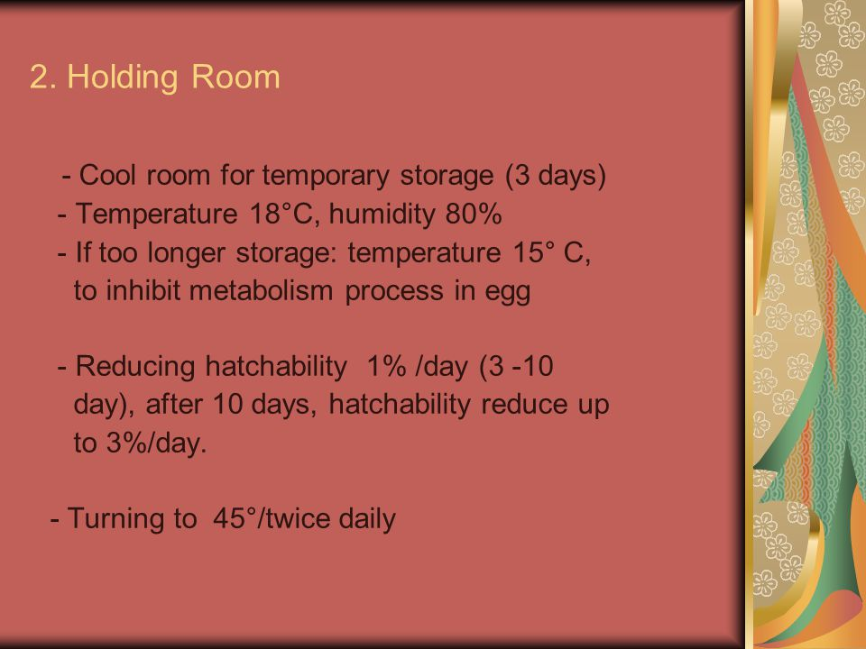 - Cool room for temporary storage (3 days)