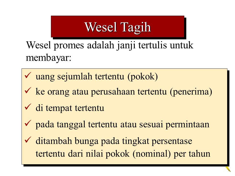 Wesel Tagih Wesel promes adalah janji tertulis untuk membayar: