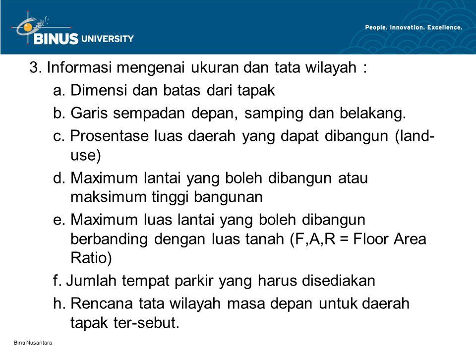 3. Informasi mengenai ukuran dan tata wilayah :