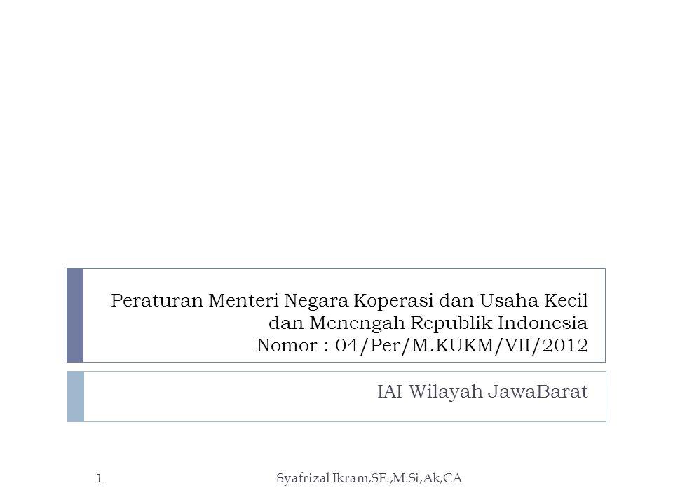 Peraturan Menteri Negara Koperasi dan Usaha Kecil dan Menengah Republik Indonesia Nomor : 04/Per/M.KUKM/VII/2012