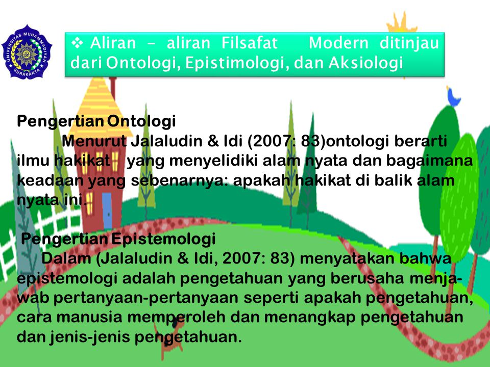 Aliran - aliran Filsafat Modern ditinjau dari Ontologi, Epistimologi, dan Aksiologi