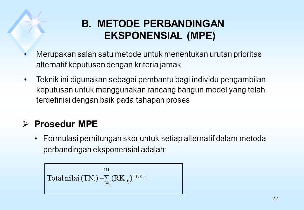 B. METODE PERBANDINGAN EKSPONENSIAL (MPE)